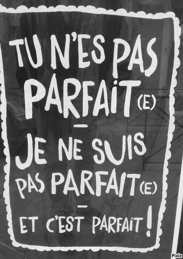 Je Ne Suis Pas Parfaite : parfaite, Parfait,, Parfaite, C'est, Parfait!, Citation,, Citation, Humour,, Phrases, Français