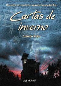 «Cartas de inverno« novela gráfica de Antonio Seijas sobre a novela de Agustín Fernández Paz.