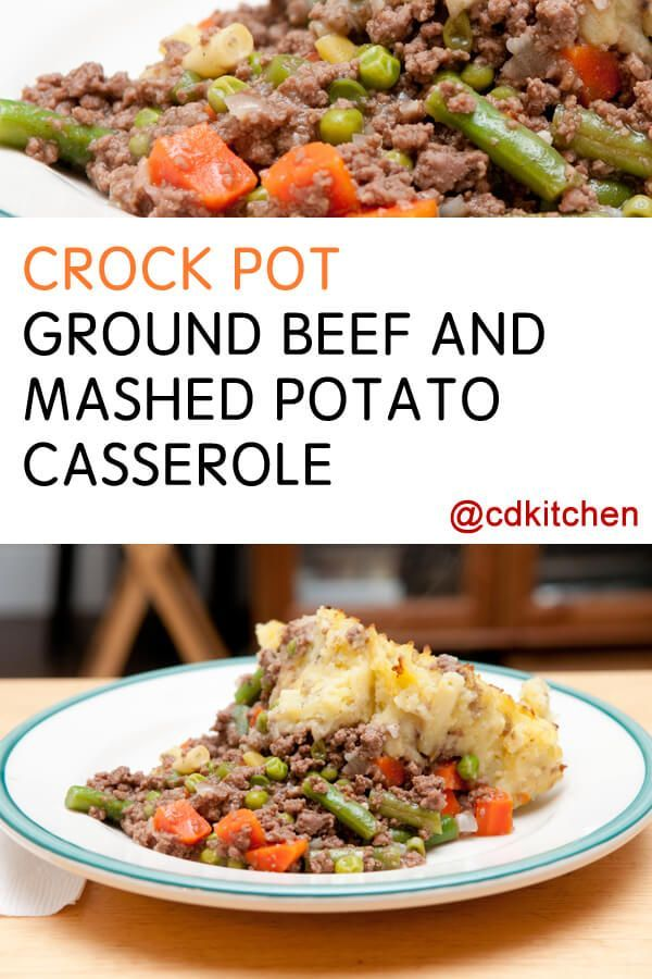 Crock Pot Ground Beef And Mashed Potato Casserole Recipe From Cdkitchen Com Slow Cooker Ground Beef Potatoe Casserole Recipes Ground Beef And Potatoes