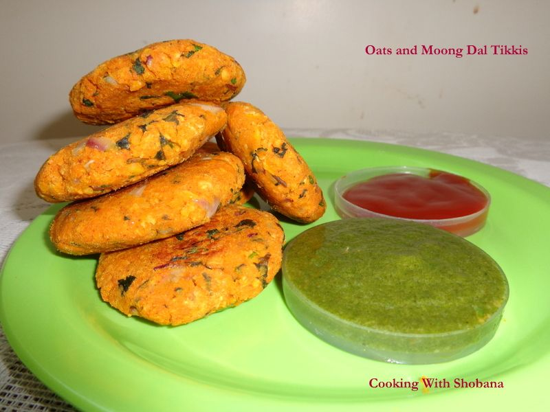 Oats and Moong Dal Tikkis:
