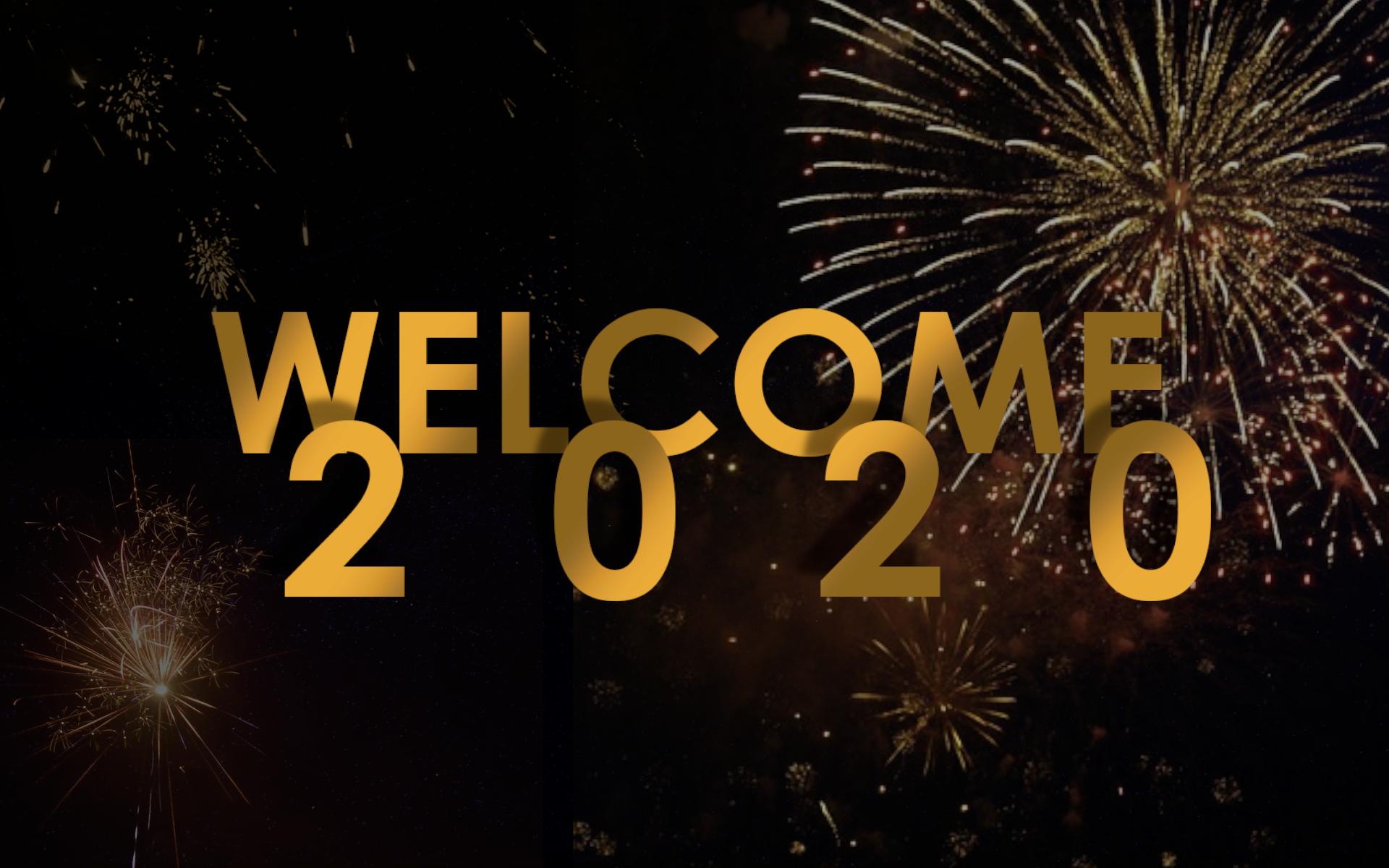 Welcome 2020 New Years Desktop Wallpaper Desktop Wallpaper Wallpaper Background S