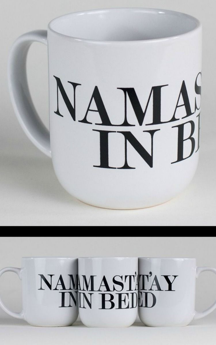 Namaste in bed mug by choke stay in bed and sip your coffee