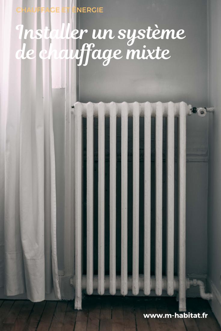 Chauffage Mixte Un Systeme De Chauffage Ecologique Respectueux