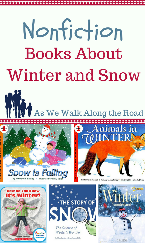 Nonfiction Books About Winter And Snow As We Walk Along The Road