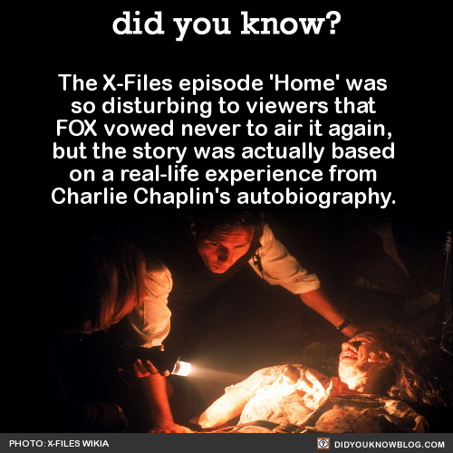 Didyoukno The XFiles episode Home was so disturbing to viewers that FOX vowed never to air