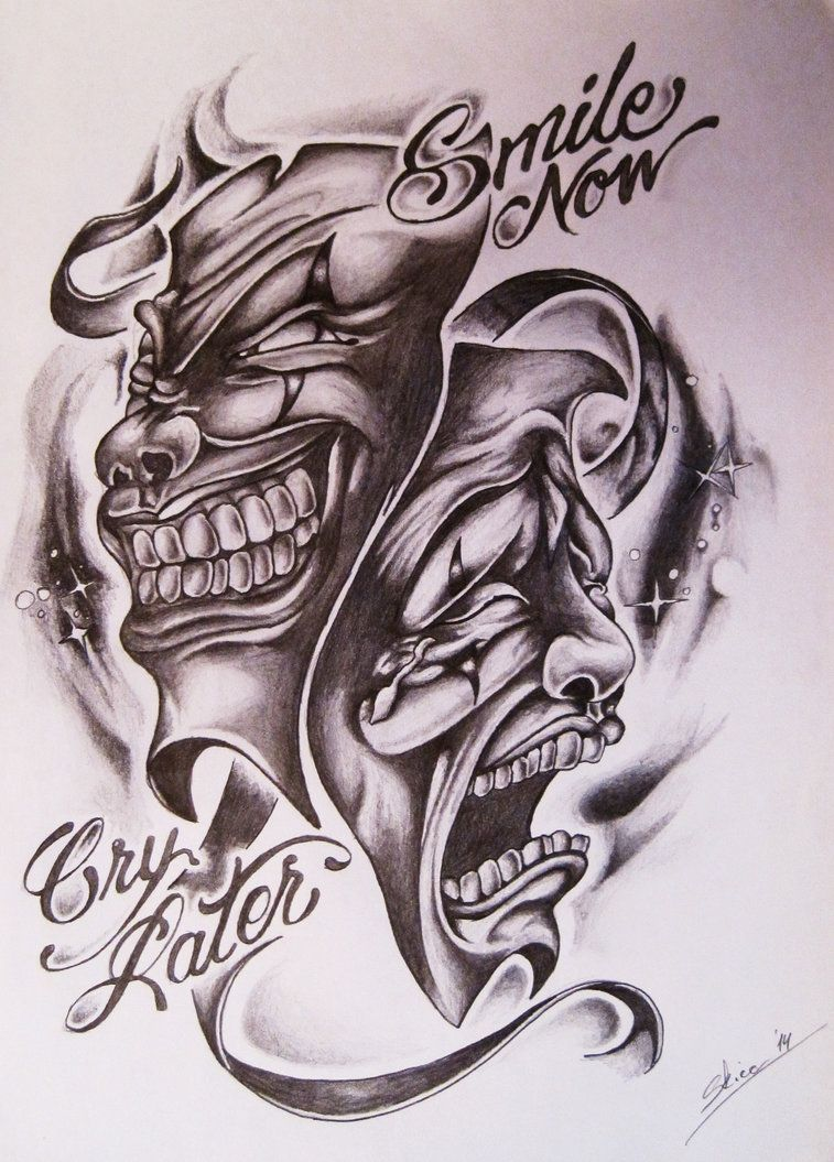 Smile Now Cry Later Tattoo: Smile Now Cry Later By SkicaDesign On DeviantArt