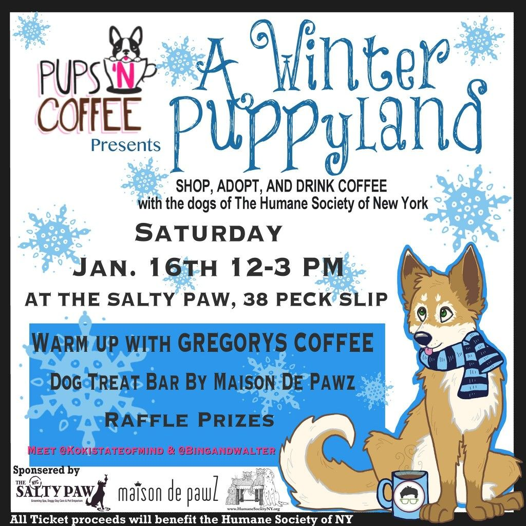 """On Saturday, January 16th, Pups 'N Coffee host """"Winter"""