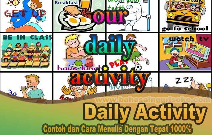 Daily Activities Yaitu Kegiatan Kegiatan Yang Dilakukan Sehari Hari