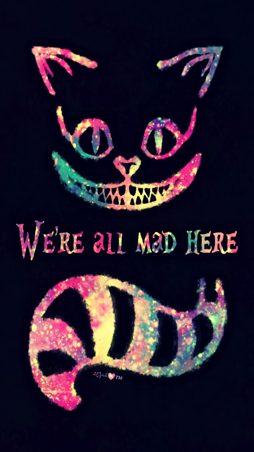 We Re All Mad Here Galaxy Wallpaper Androidwallpaper Iphonewallp