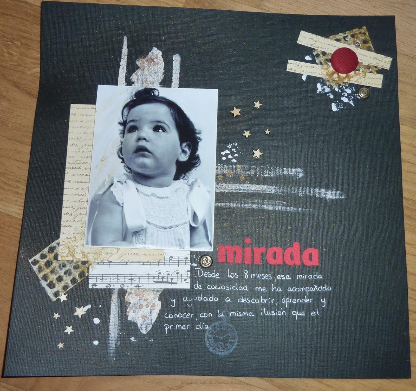 "A Scrapbookear se ha dicho!!!: LO ""MIRADA"""