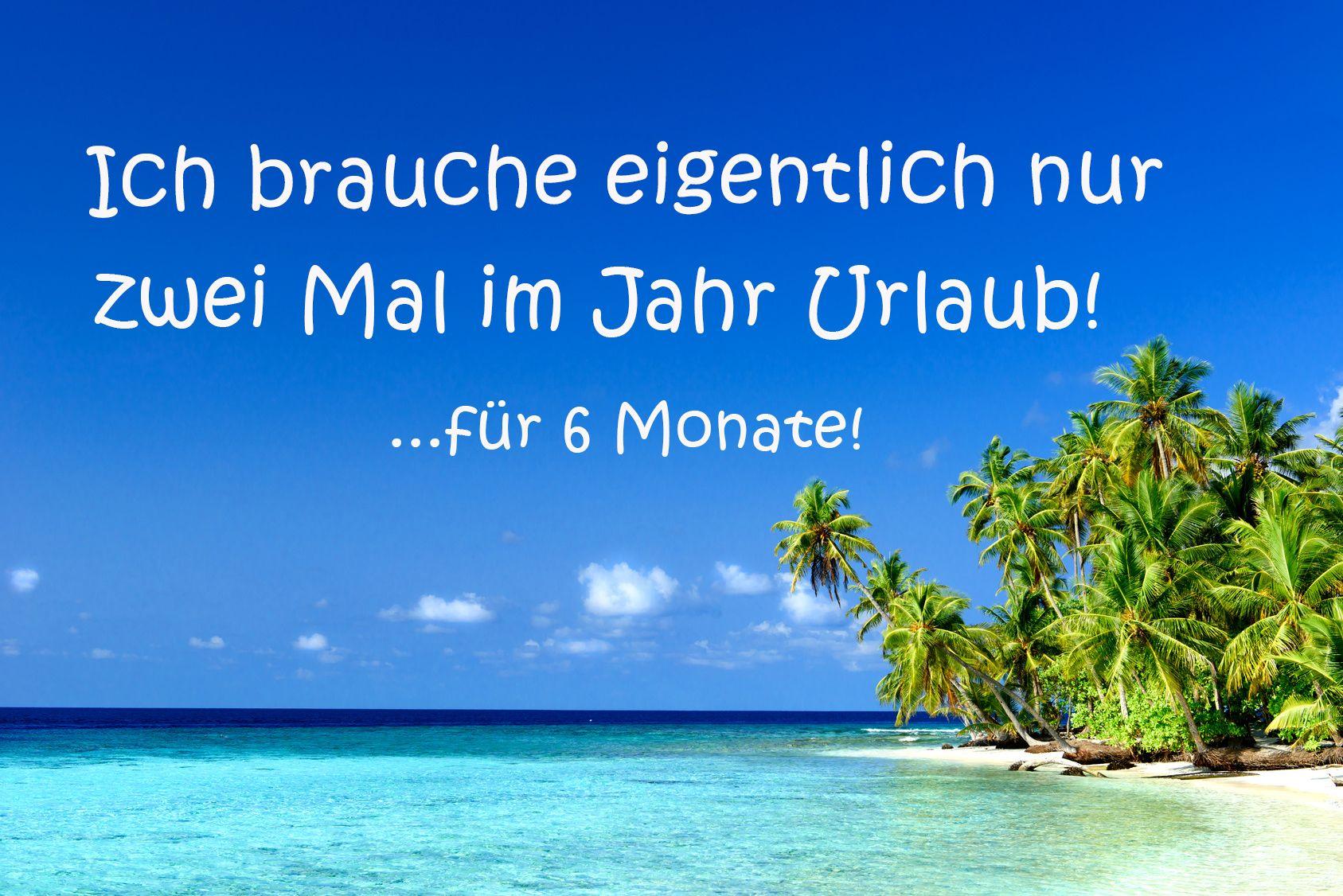 Spruch des tages travel travelquote urlaub urlaubsreif lastminute reiselust spr che - Spruch urlaub ...