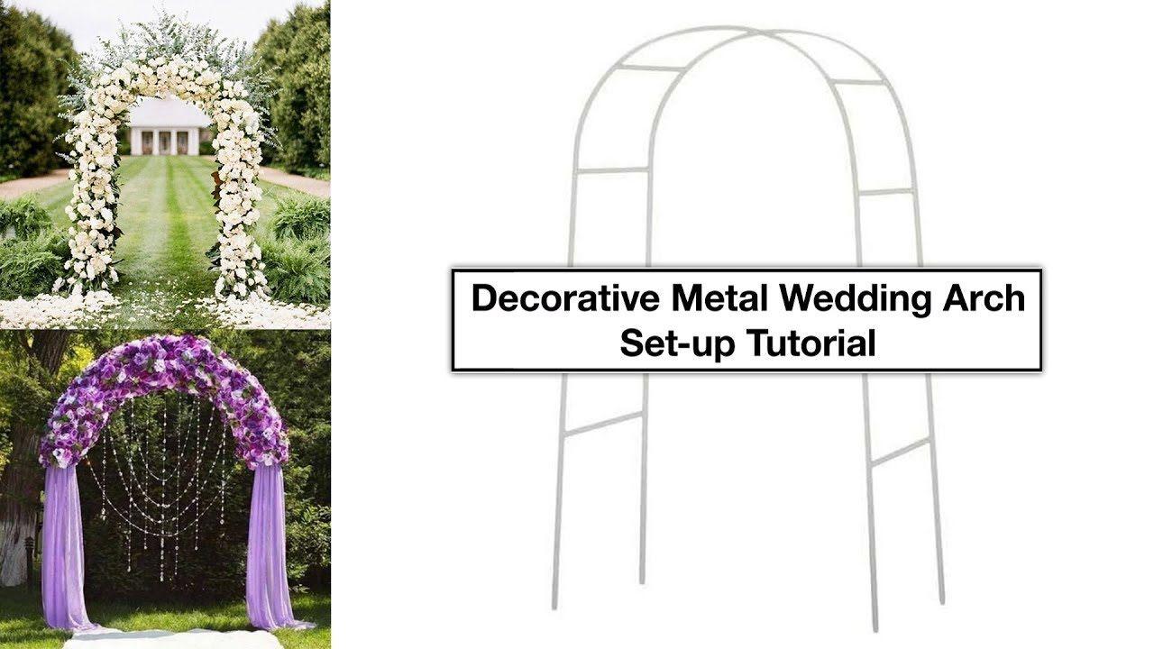 Decorative Metal Wedding Arch Setup Tutorial Metal