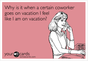 Lols Village I Need A Vacation Work Humor Ecards Funny Funny Quotes