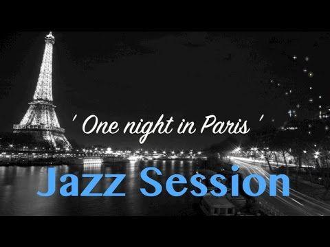 Jazz & Jazz Music: One Night in Paris (Original Jazz Music Video