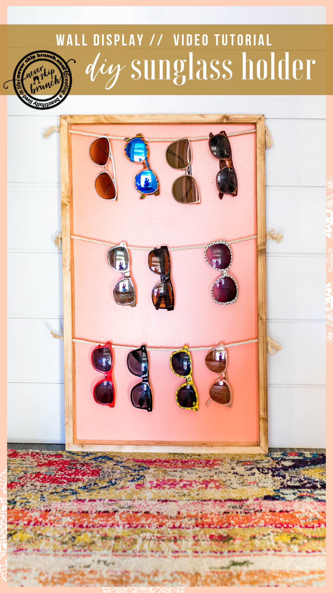 Sunglass Holder Easy Diy Wall Display With Images Sunglasses