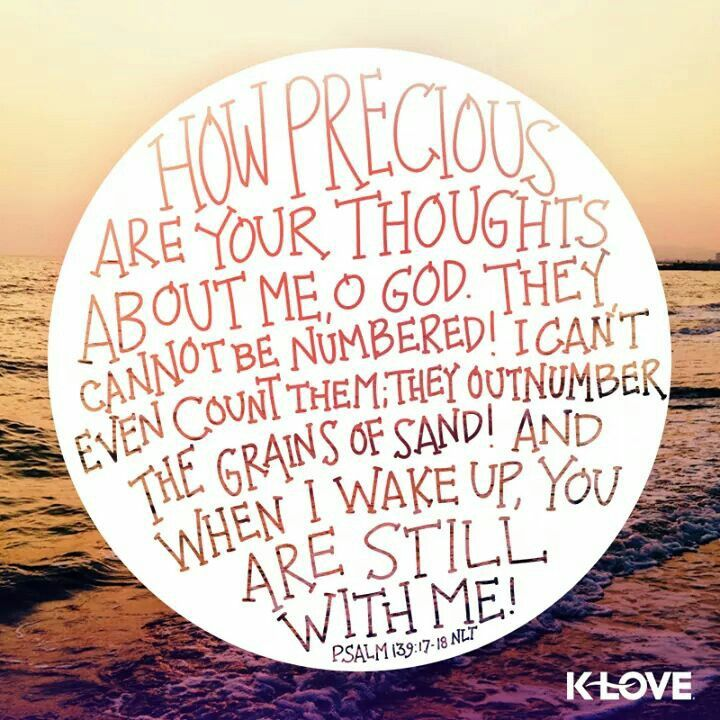 How precious are your thoughts about me, O God | Psalm 139:17-18| keeping faith