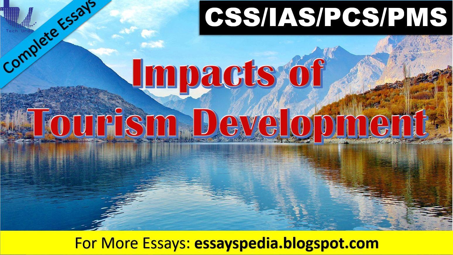 The Impact Of Tourism Development Complete Essay With Outline Essayspedia Essays Advantage And Disadvantage Mas Pdf