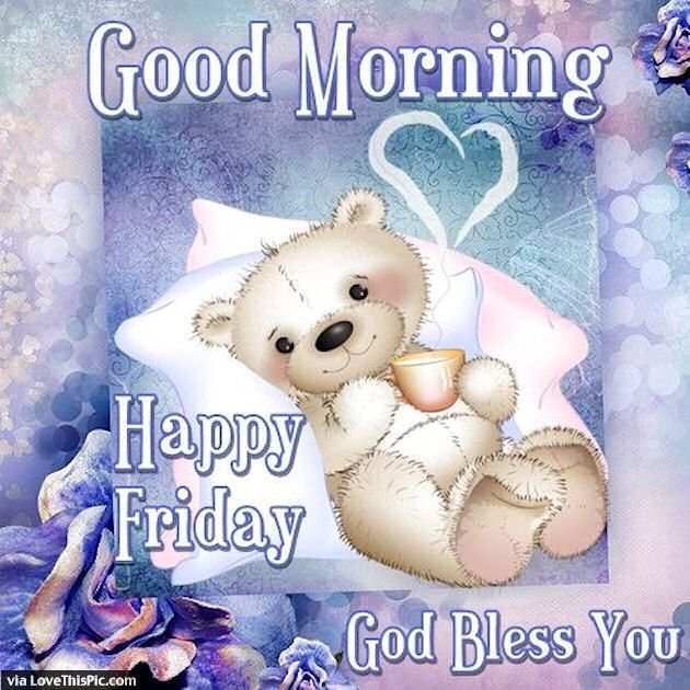 Good Morning Happy Friday God Bless You Cute Quote