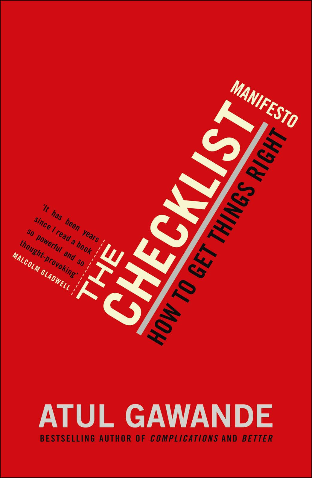 Colin Picked Up The Checklist Manifesto: How To Get Things Right, Atul  Gawande