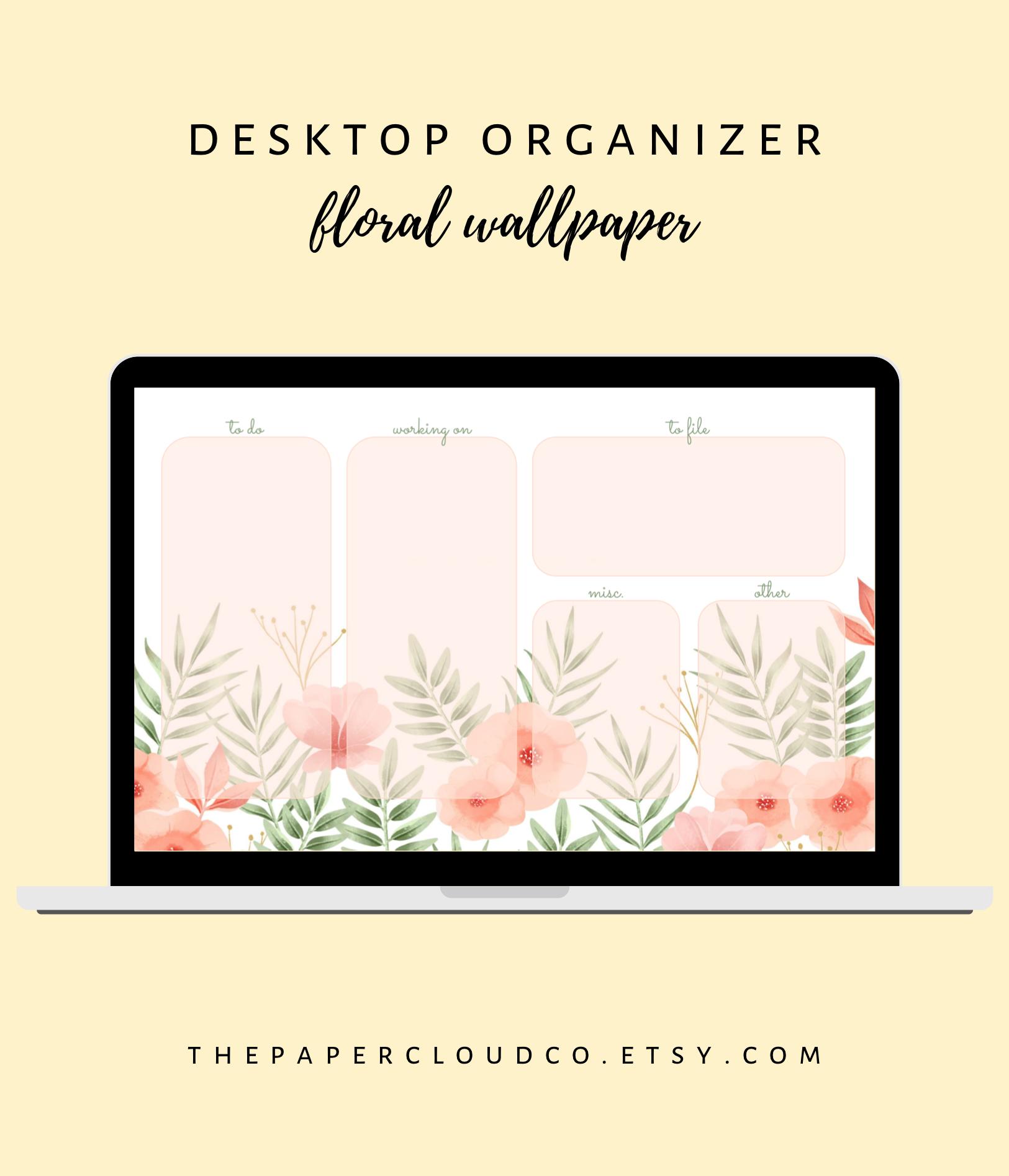 Floral Desktop Organizer Wallpaper Laptop Planner Desktop Etsy Desktop Wallpaper Organizer Desktop Organization Windows Desktop Wallpaper