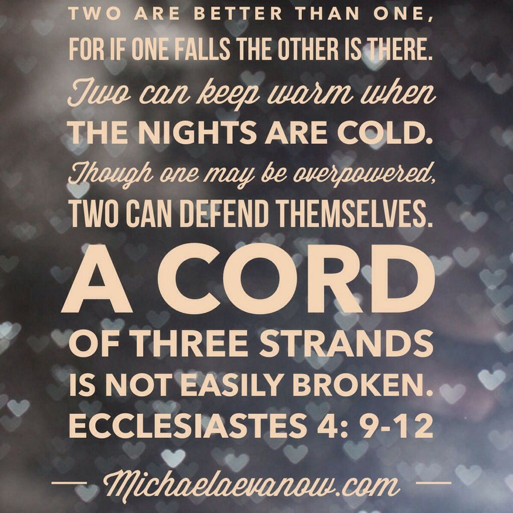 Bible Quotes About Marriage Best Ecclesiastes 4912 A Cord Of Three Strands Is Not Easily Broken . Inspiration