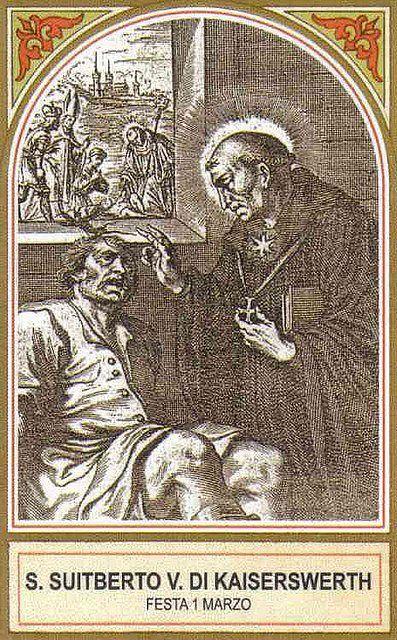 1o. Marzo. San Suitberto de Kaiserswerth. patrono de los enfermos de anginas y la garganta.