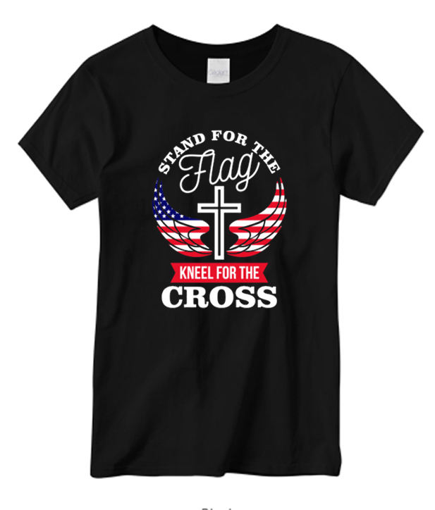 Stand For The Flag Kneel For The Cross Wings Patriotic T ...