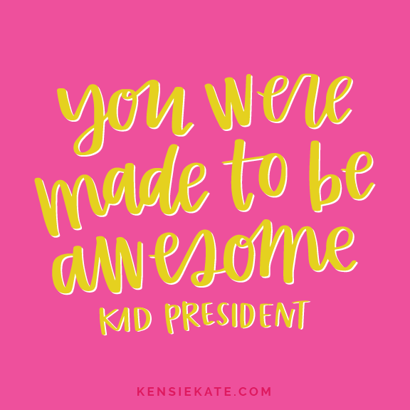9 Kid President Quotes You Need in Your Life — Kensie Kate