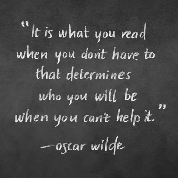 Lovely It Is What You Read   Oscar Wilde