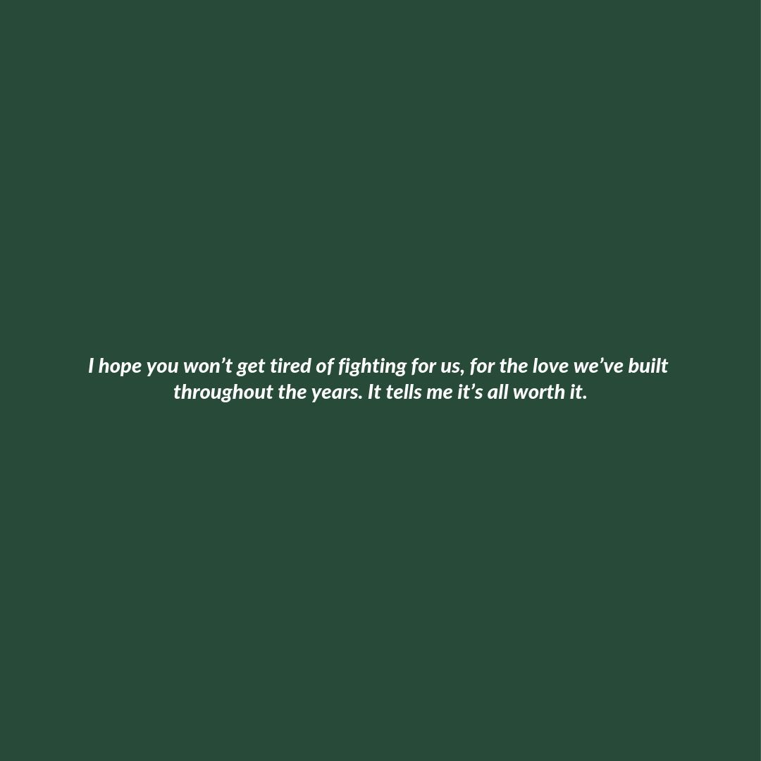I Hope You Won T Get Tired Fight For Love Quotes Keep Fighting Quotes Fighting Quotes