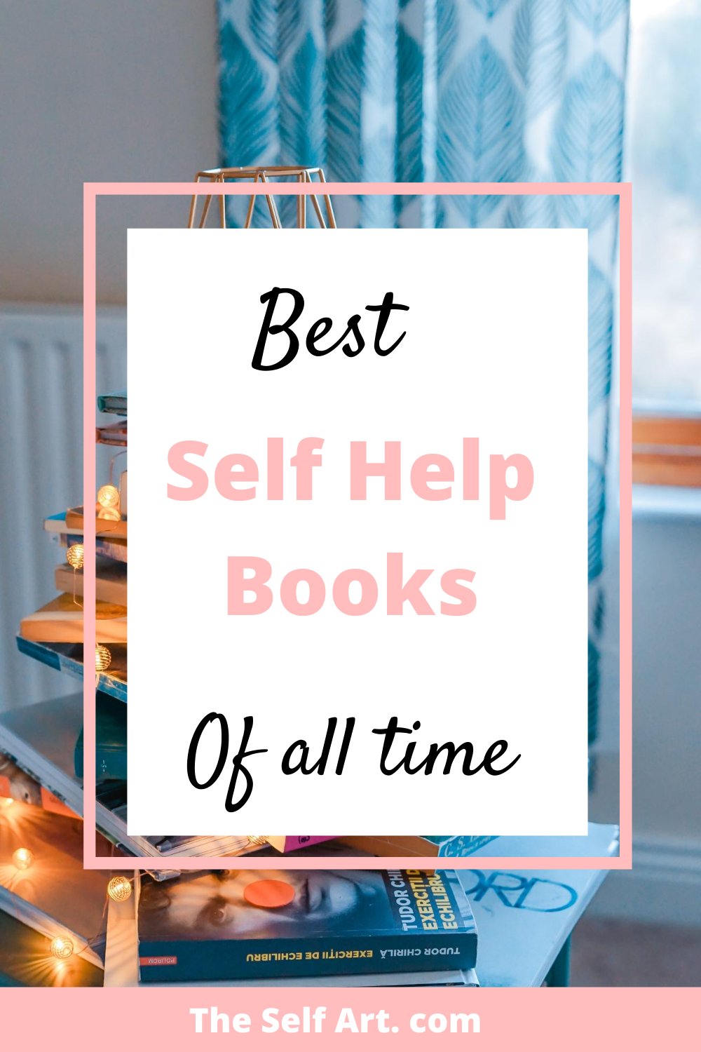 Best Self Help Books Of All Time In 2020 Best Self Help Books Books For Self Improvement Self Help Books