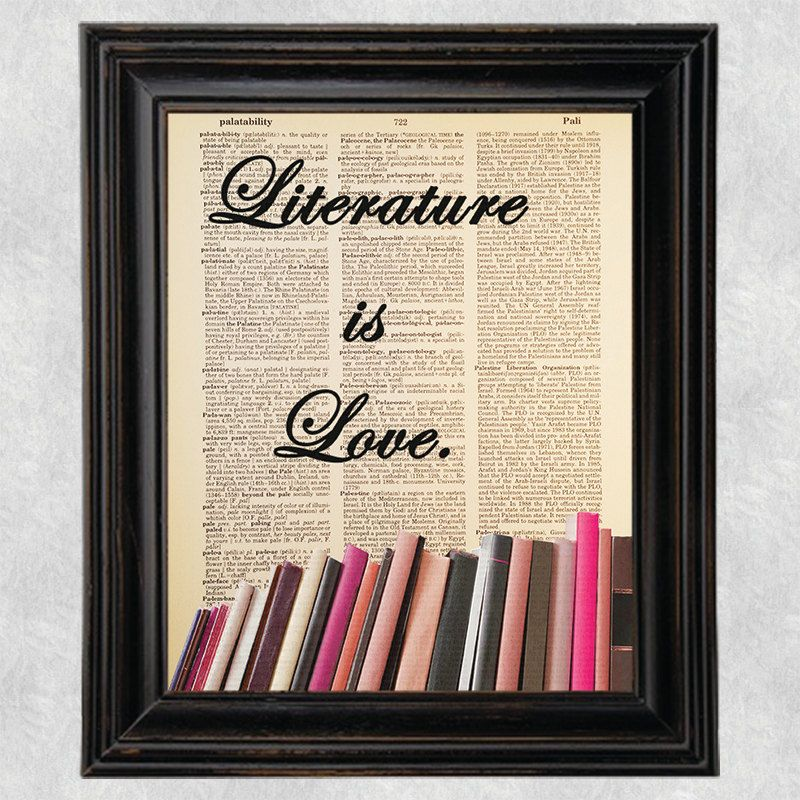 Literature is Love, Quote, Dictionary Art Print, Vintage, Antique Book Art, Recycled, Upcycled, Old Dictionary Book Page, 8x10 Print (#180) by Improvisatori on Etsy
