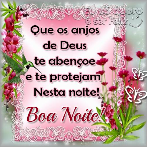 Que Os Anjos De Deus Te Abençoe E Te Protejam Nesta Noite Boa Noite