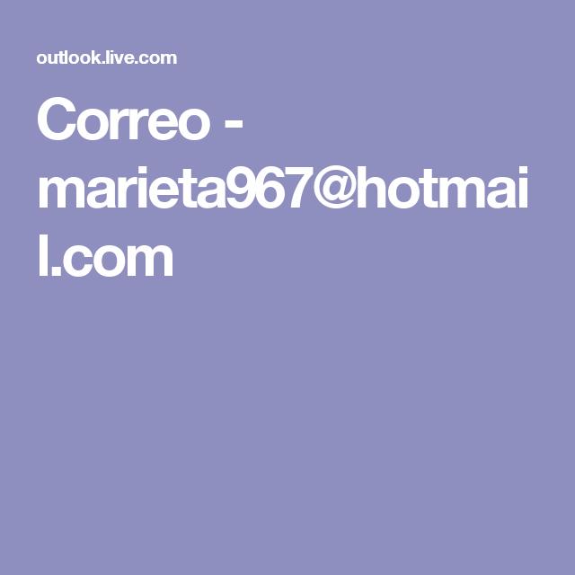 Correo - marieta967@hotmail.com