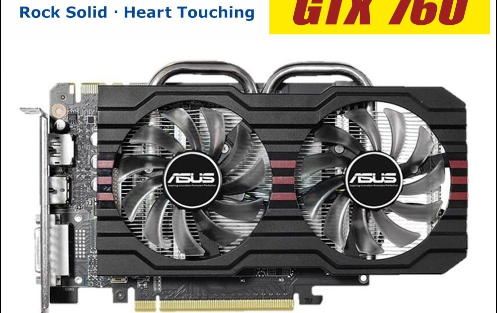 Discount Up To 50 Asus Video Graphics Card Gtx 760 2gb 256bit Gddr5 Video Cards For Nvidia Vga Cards Geforce Gtx760 Hdmi Dvi 1050 Gtx 750 G Video Card