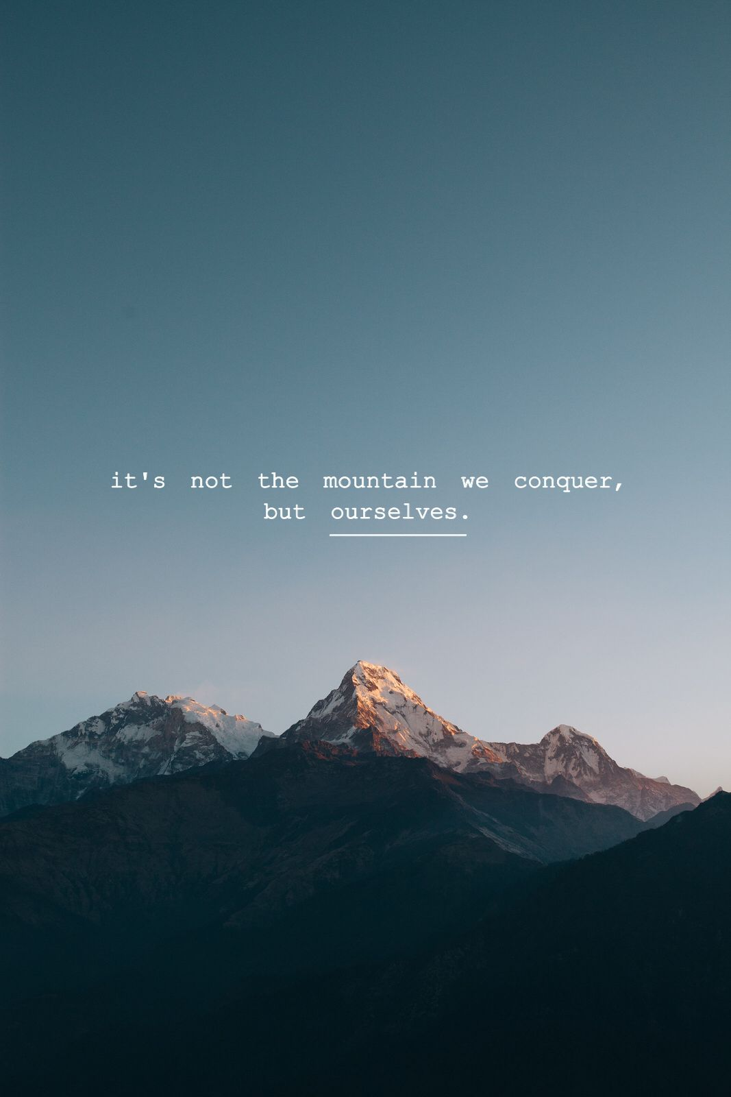 Cute Love Quote Wallpapers For Mobile Phone Wallpaper It S Not The Mountain We Conquer But