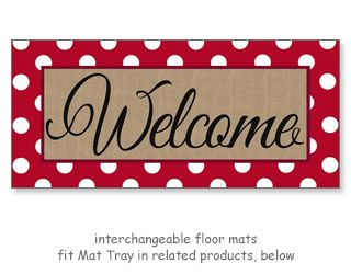 Polka Dot Welcome Sassafras Mat Mat Size Is 22 Wide And 10 High Free Shipping To Anywhere In The Usa Door Mat Welcome Mats Monogram Flag