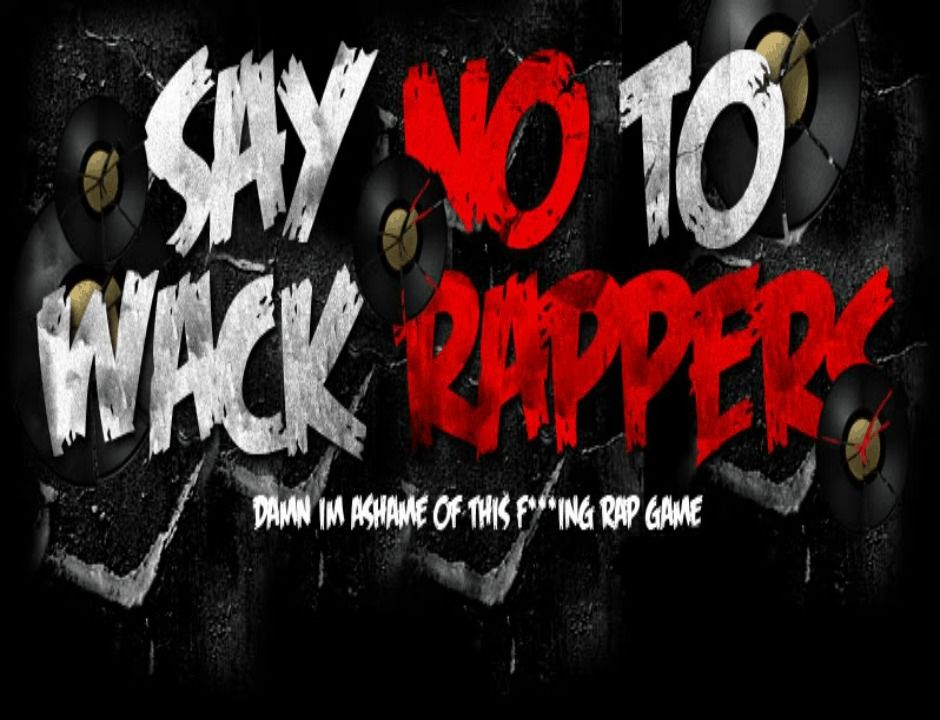 Say No To Wack Rappers [Logo Artwork]