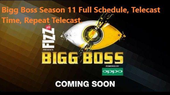 Bigg Boss Season 11 Full Schedule, Telecast Time, Repeat