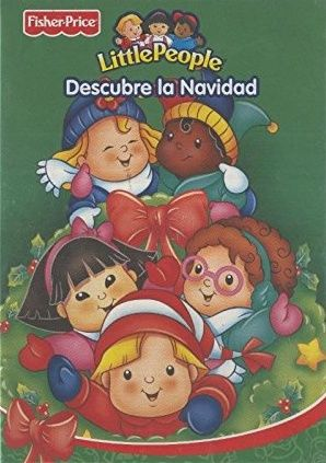 Fisher-Price: Little People, descubre la Navidad. Disponible en: http://xlpv.cult.gva.es/cginet-bin/abnetop?SUBC=BORI/ORI&TITN=1065611