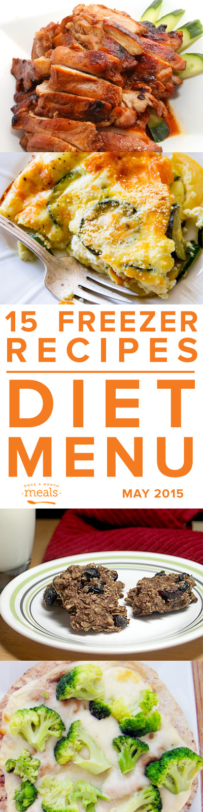 Diet May 2015 | Once a Month Meals | Freezer Cooking | Freezer Meals | Custom Menus | Menu Planning | WW Friendly