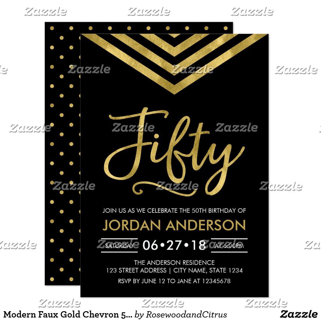 Modern Faux Gold Chevron 50th Birthday Party Invitation | Zazzle.com | 50th  birthday party invitations, 50th birthday, 50th birthday invitations