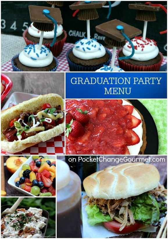 Superior Graduation Party Dinner Ideas Part - 7: Graduation Party Menu: Easy, Budget Friendly, Make-Ahead | Recipes On  PocketChangeGourmet