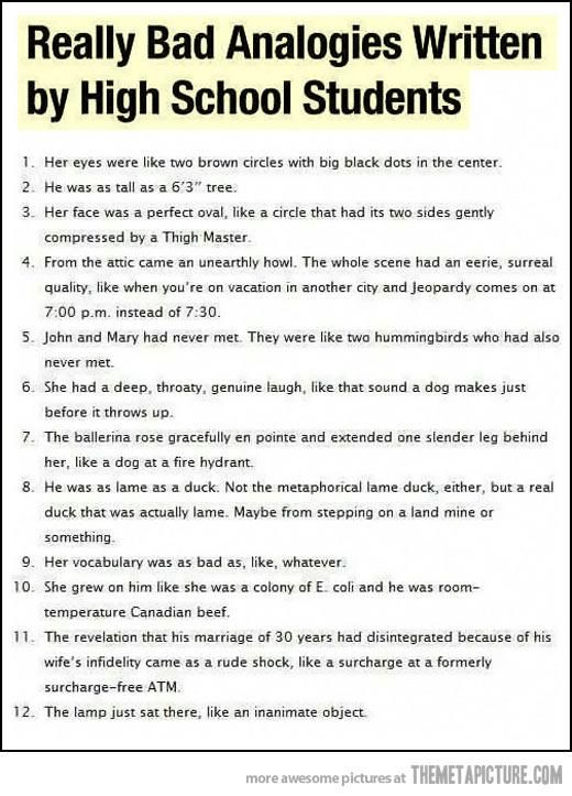 Really Bad Analogies Written By High School Students Great Examples