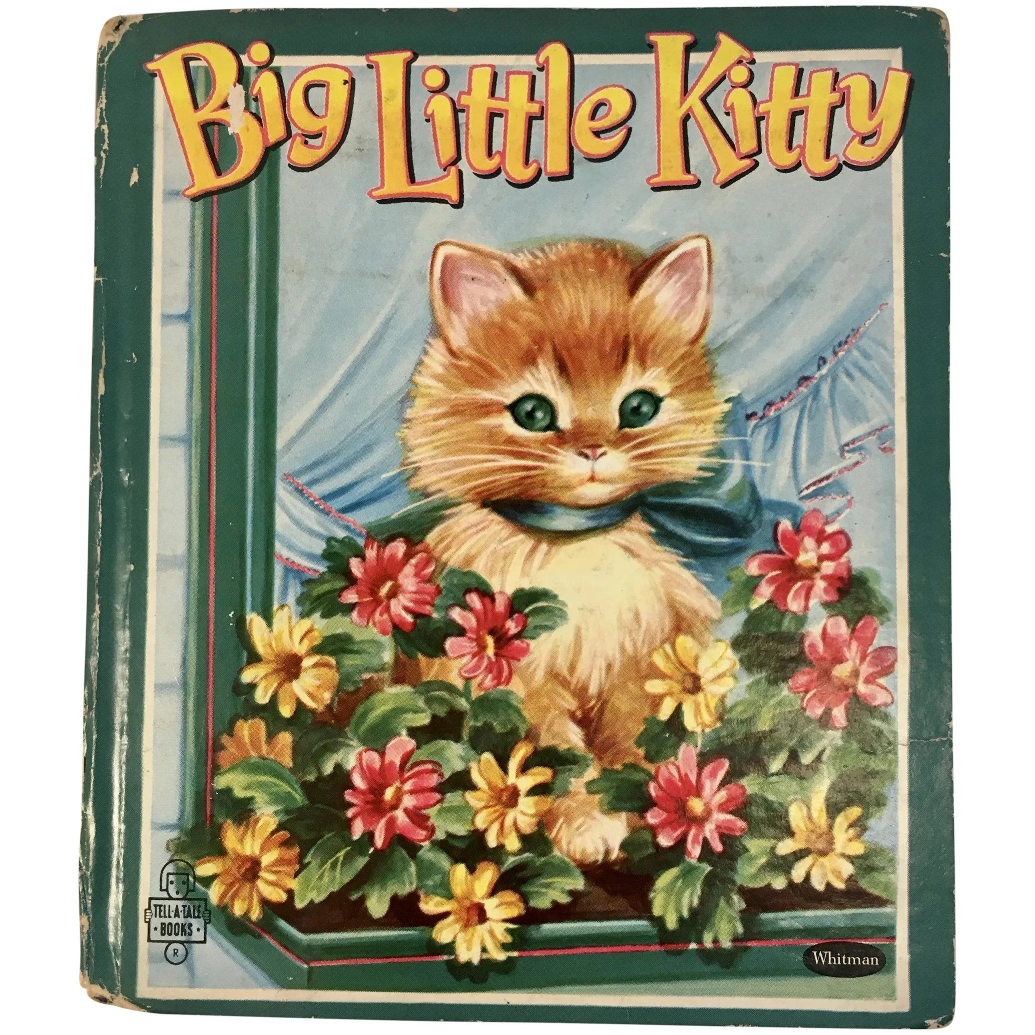1953 Big Little Kitty Whitman Tell A Tale Childrens Book By Jan D Biggers Cats Kittens Kitties In 2020 With Images Little Kitty Childrens Books Illustrations Old Children S Books