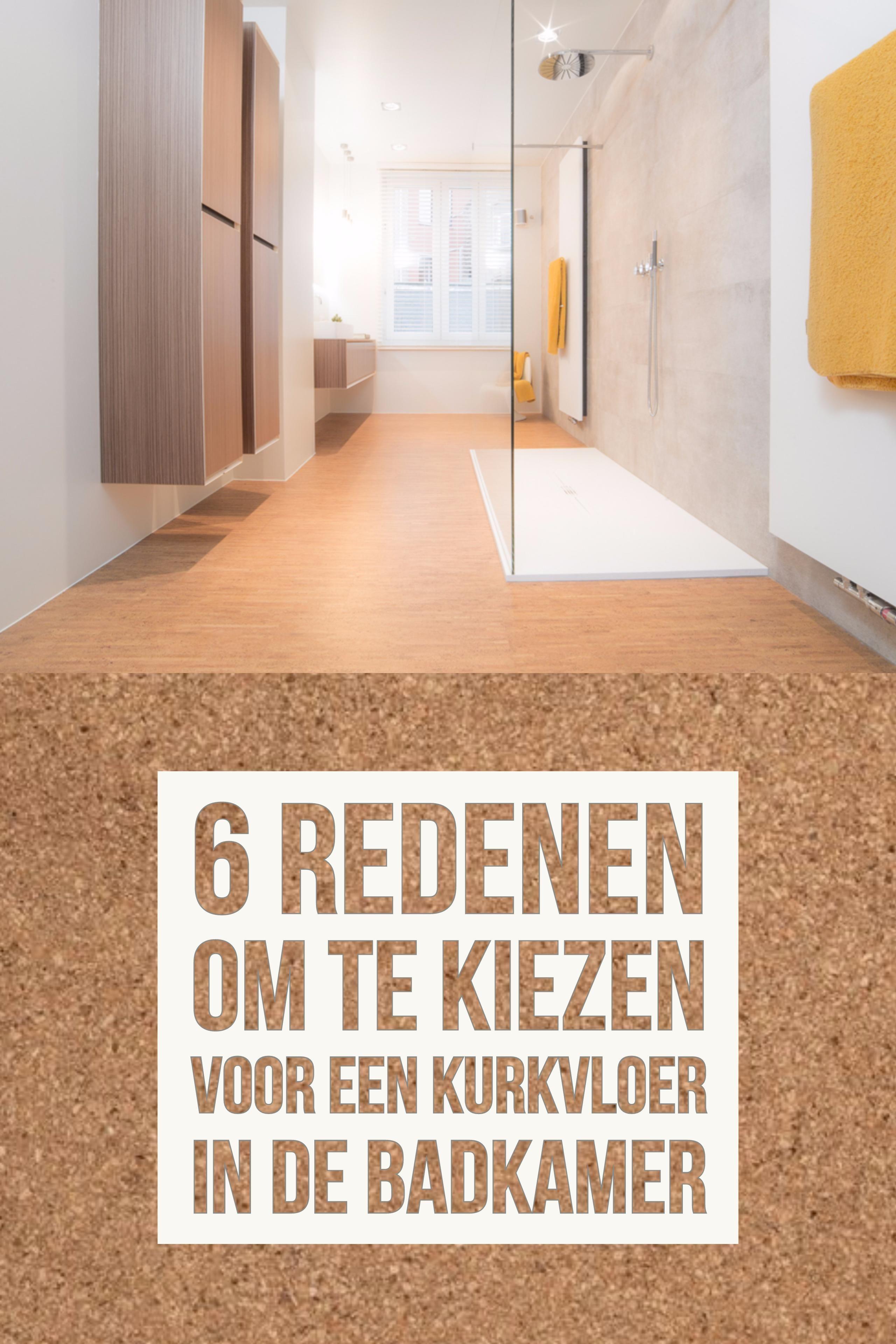 6 redenen om te kiezen voor een kurkvloer in uw badkamer ...