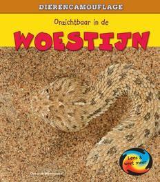 Dierencamouflage: Onzichtbaar in de woestijn Lees & Weet Meer, Deborah Underwood, Hardcover