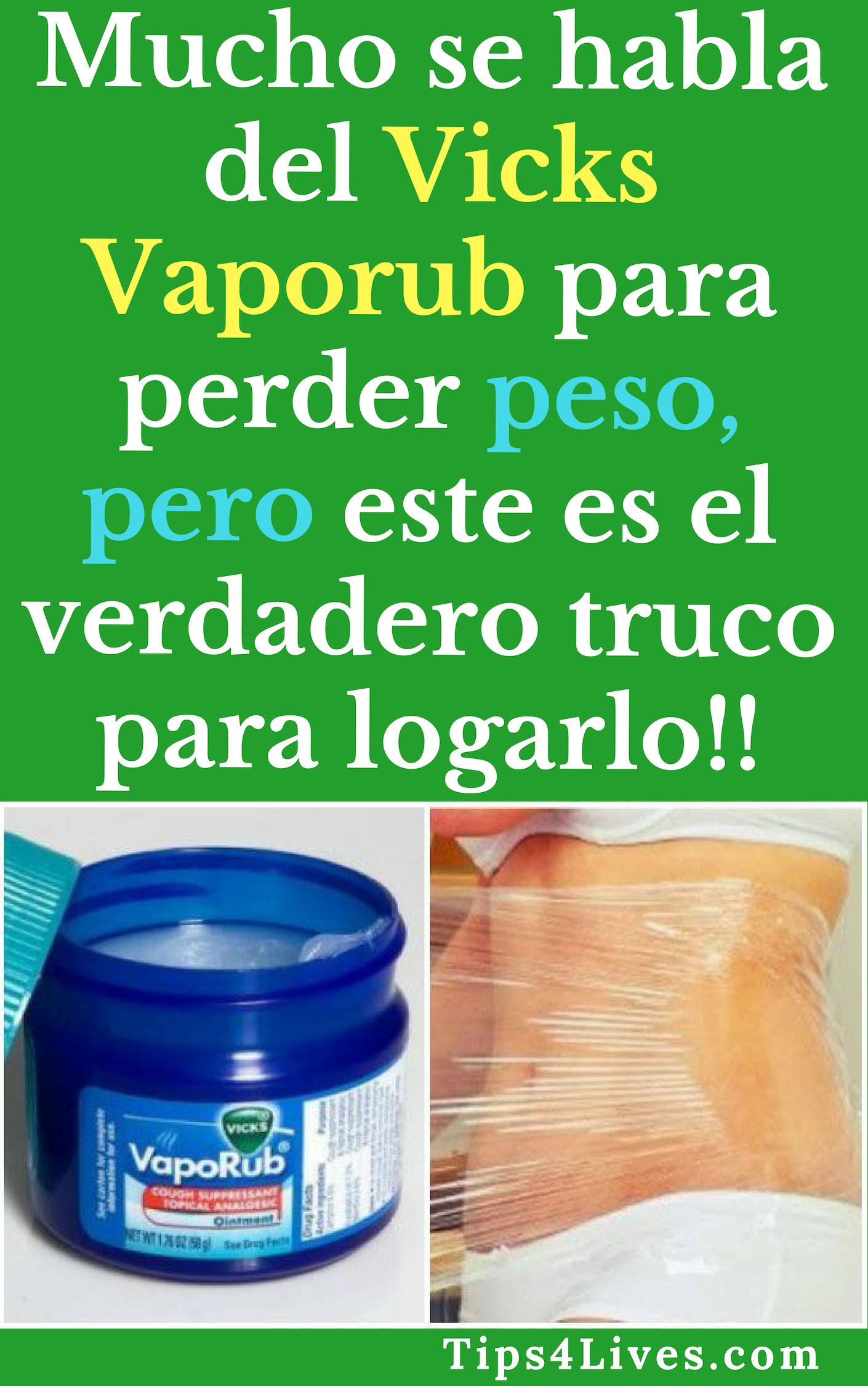 vick vaporub ayuda a bajar de peso
