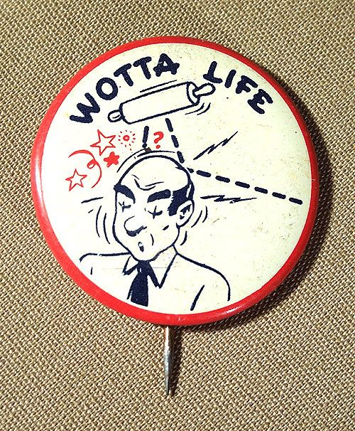 "Vintage 1950's Wotta Life RISQUE NOVELTY Tin Litho 1 3/8"" BUTTON by Superjunk5000 on Etsy"