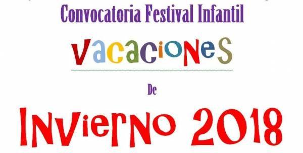 Convocatoria Festival Infantil en vacaciones de invierno 2018